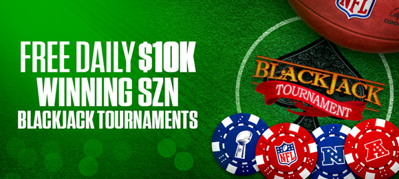 FREE DAILY $10K WINNING SZN BLACKJACK TOURNAMENT